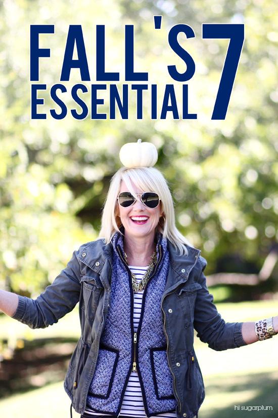 Hi Sugarplum | Fall's Essential Seven
