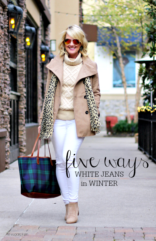 {5 Ways} White Jeans in Winter