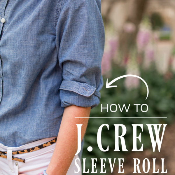 how to do the j.crew sleeve roll