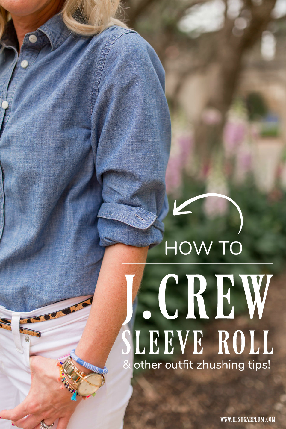 How to Do the J.Crew Sleeve Roll & Other Outfit Zhushing Tricks
