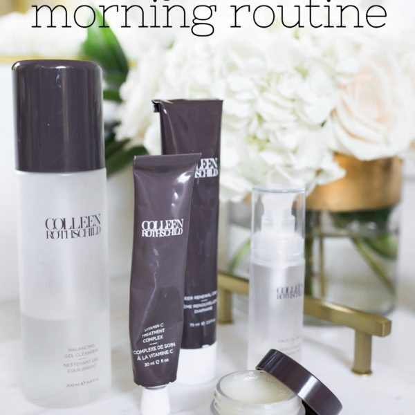 morning skincare routine colleen rothschild